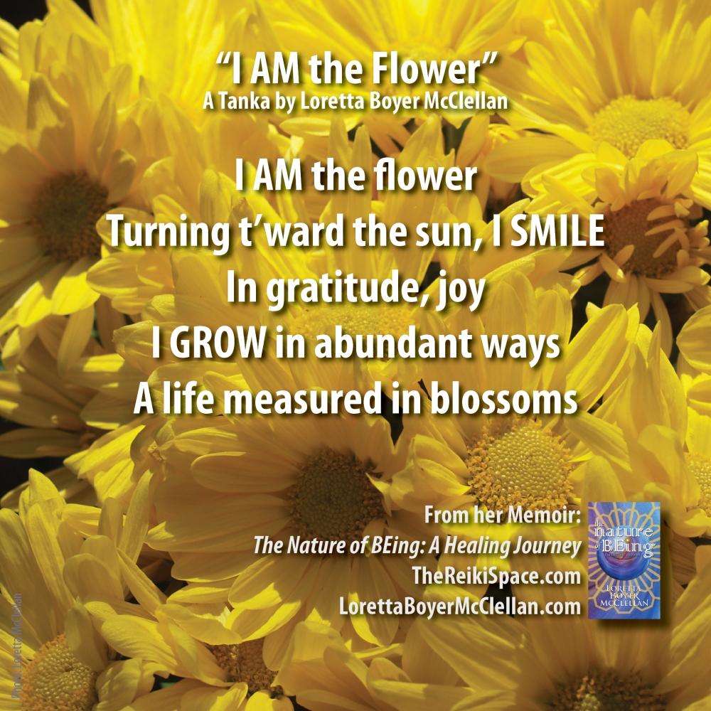 loretta_boyer_mcclellan_i_am_the_flower_tanka_reiki_graphic